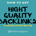 How to Get High Quality Backlinks 7 Effective Ways