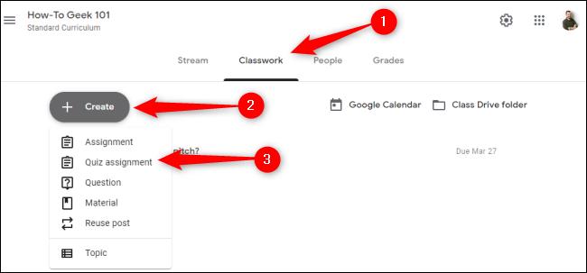 """انقر فوق """"الواجب الدراسي"""" ، وانقر فوق """"إنشاء"""" ، ثم حدد """"تعيين الاختبار""""."""
