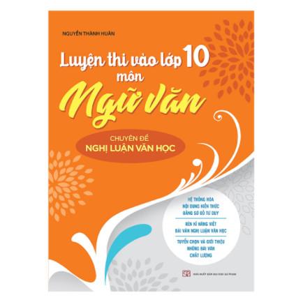 Luyện Thi Vào Lớp 10 Môn Ngữ Văn Chuyên Đề Nghị Luận Văn Học 2019 ebook PDF-EPUB-AWZ3-PRC-MOBI
