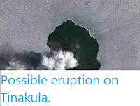 https://sciencythoughts.blogspot.com/2012/02/possible-eruption-on-tinakula.html