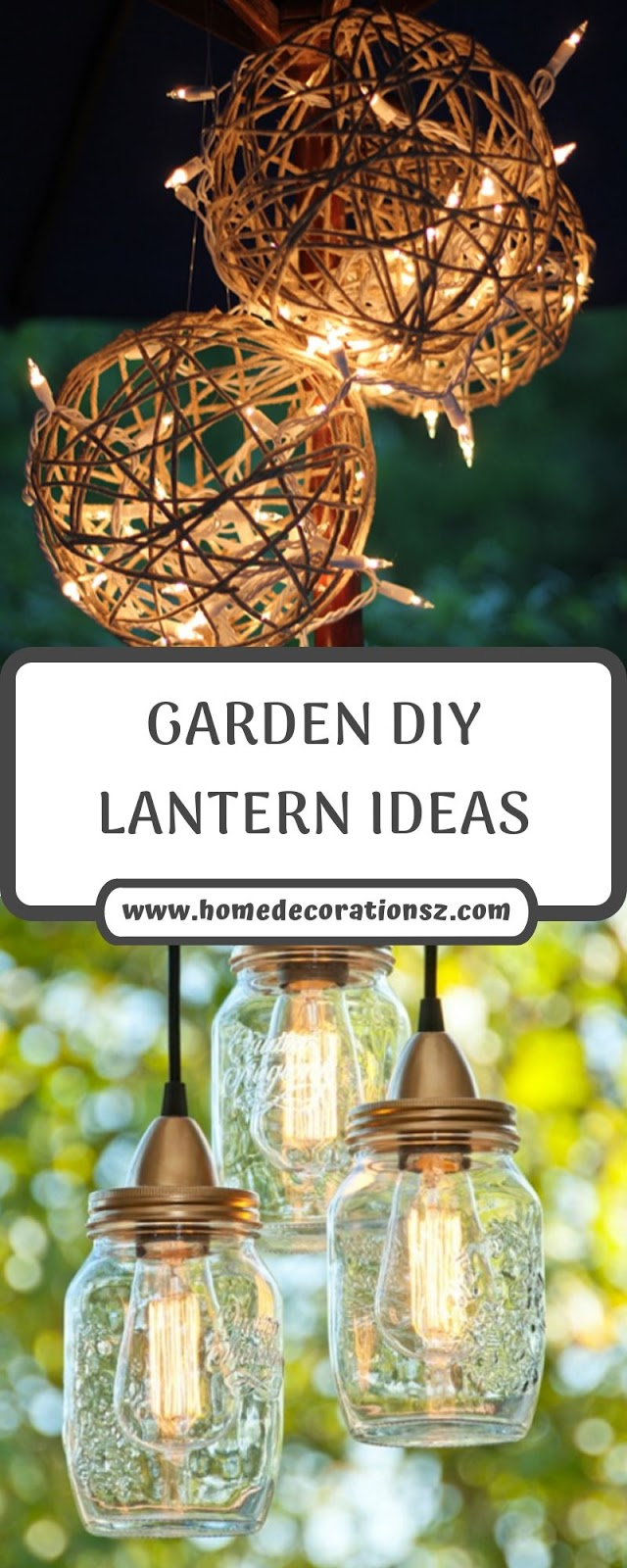 GARDEN DIY LANTERN IDEAS