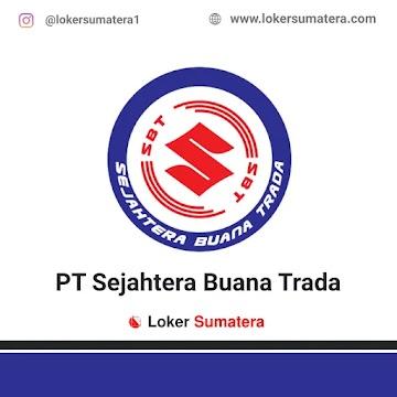 Lowogan Kerja Pekanbaru: PT Sejahtera Buana Trada April 2021