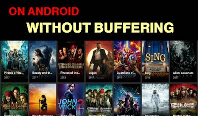 WATCH PREMIUM UNLIMITED MOVIES,TV SHOWS ON ANDROID WITHOUT BUFFERING