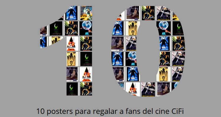 10 posters para regalar a fans del cine de ciencia ficción