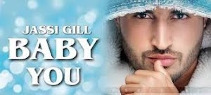 Baby You Lyrics Jassi Gill - Deep Jandu in Hindi & English