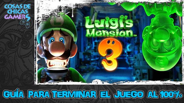 Guía Luigi Mansion 3 para completar el juego al 100%