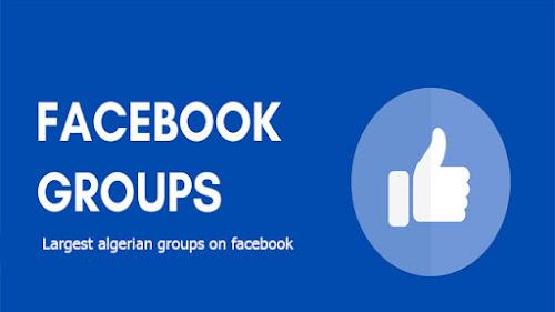 أكبر المجموعات الجزائرية على الفيسبوك