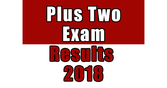 Kerala Higher Secondary Plus Two Exam Results 2018