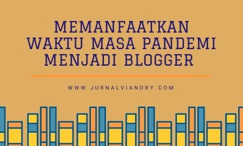 Memanfaatkan waktu menjadi blogger