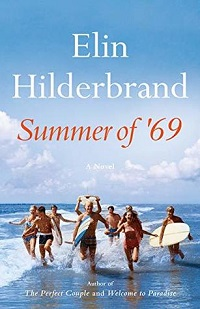 Summer of 69 by Elin Hilderbrand