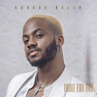 [Music] Korede Bello – Table For Two