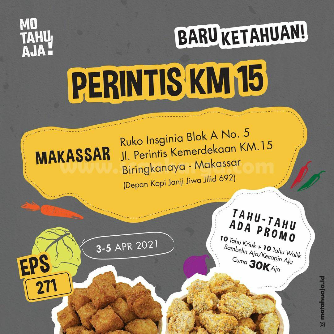 Mo Tahu Aja Perintis KM 15 Makassar Opening Promo Paket 20 Tahu hanya 30K