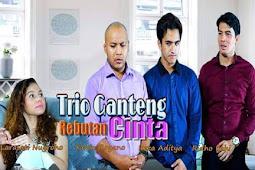 Biodata Pemain FTV Trio Ganteng Rebutan Cinta SCTV