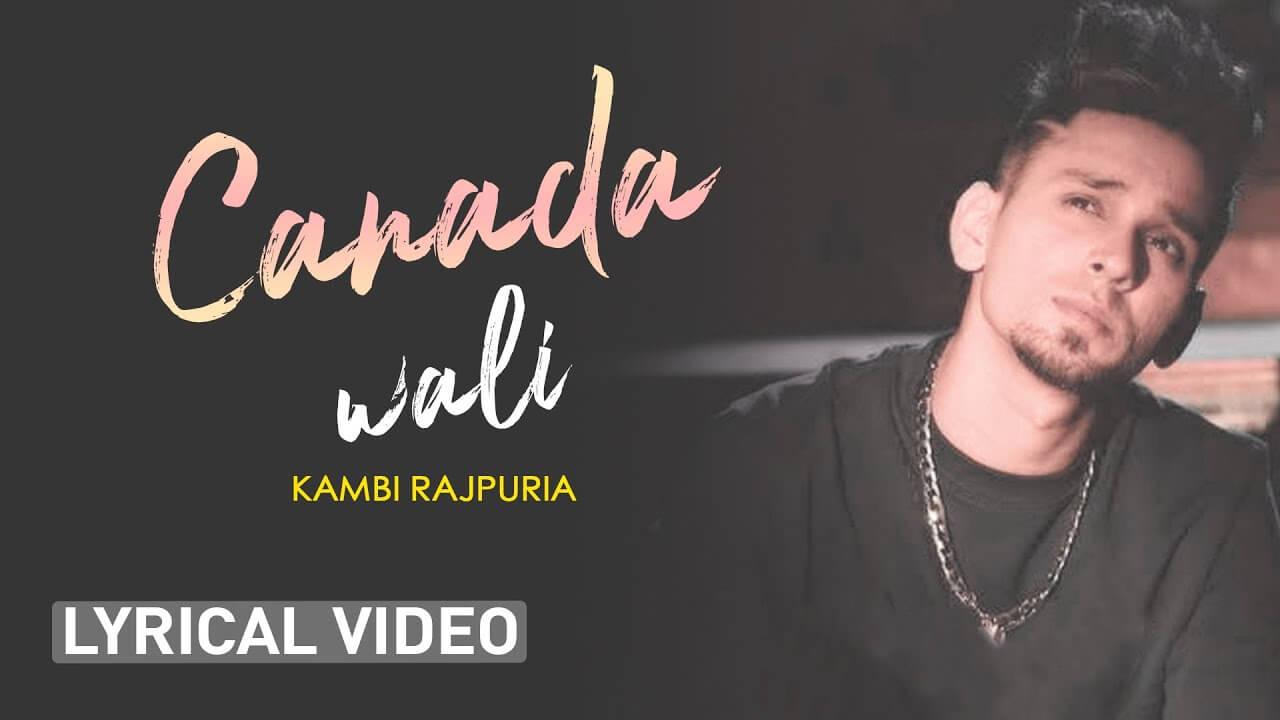 Canada Wali lyrics in Hindi