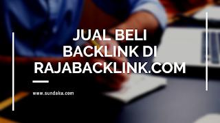 https://www.sundaku.com/2019/11/jual-beli-backlink-terbaik-rajabacklink-permanen.html