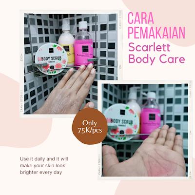 cara pemakaian scarlett body care