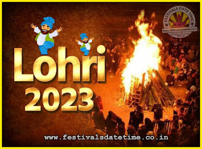 2023 Lohri Festival Date & Time, 2023 Lohri Calendar