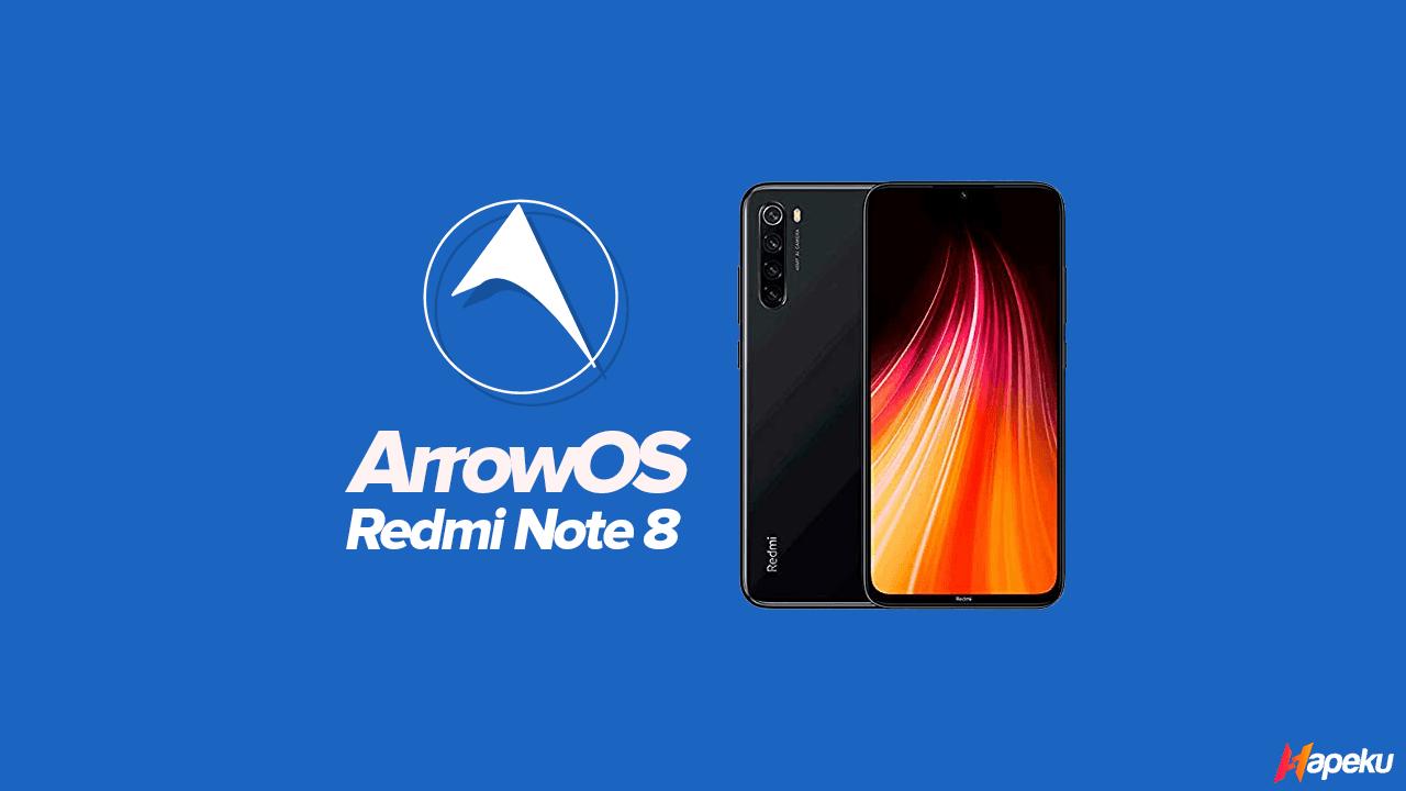 ROM ArrowOS Xiaomi Redmi Note 8 ( GINKGO )