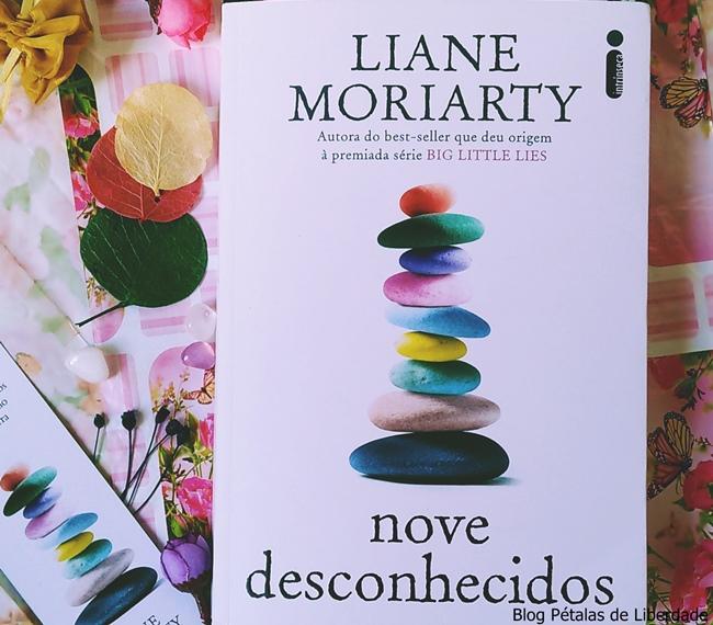 Resenha, livro, Nove-Desconhecidos, Liane-Moriarty, Intrinseca, Blog-Literario-Petalas-de-Liberdade, blog-literario, capa, foto, opiniao, trecho