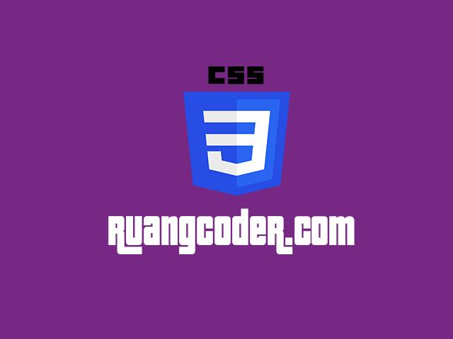 Apa itu CSS : Pengertian, Peran, Fungsi dan Macamnya