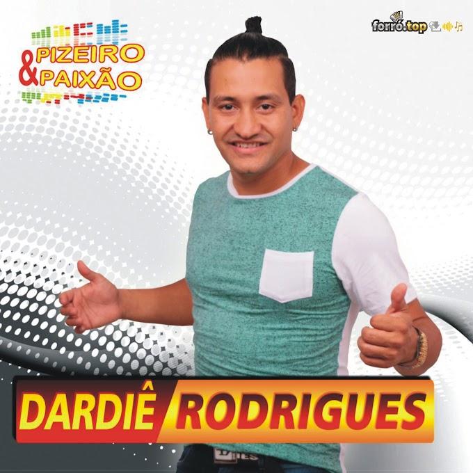 Dardiê Rodrigues - Pizeiro & Paixão (Promocional 2017)