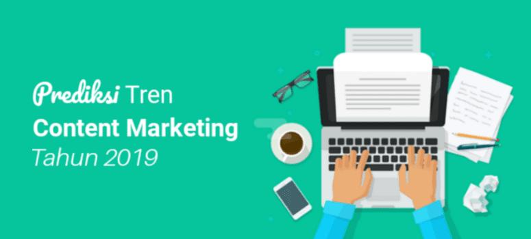 Prediksi Tren Content Marketing di Tahun 2019
