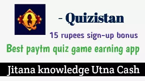 Quizistan : play quiz and earn free Paytm cash daily - everybody wins