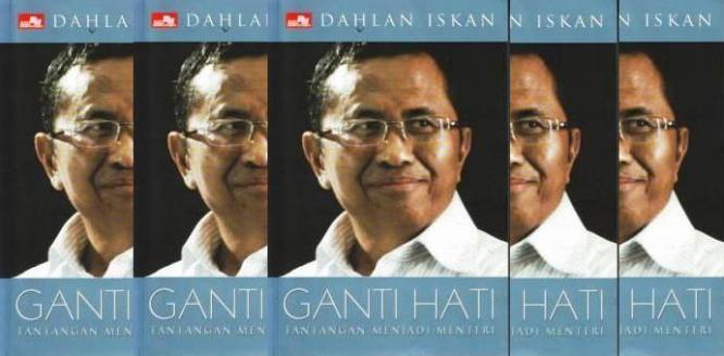 ganti Hati oleh Dahlan Iskan | Sumber: fauzulandim.com