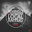 Reminisce - Local - Rappers ft Olamide e Phyno