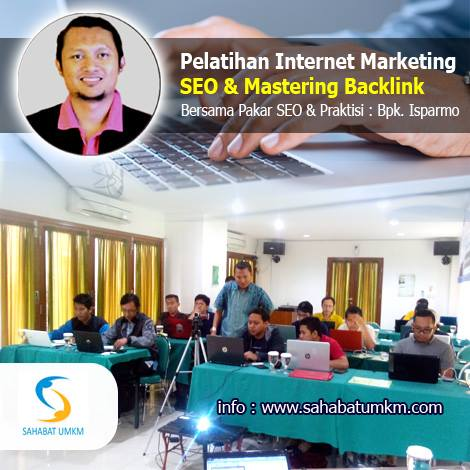 Pelatihan Internet Marketing bersama Isparmo