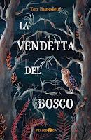 La vendetta del bosco di Teo Benedetti Pelledoca