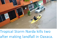 https://sciencythoughts.blogspot.com/2019/10/tropical-storm-narda-kills-two-after.html
