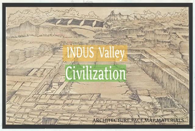 Architecture of Indus Valley Civilization in Hindi   सिंधु घाटी सभ्यता की वास्तुकला
