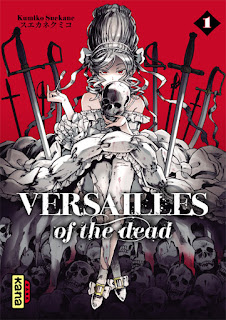 Versailles of the dead tome 1 aux éditions kana