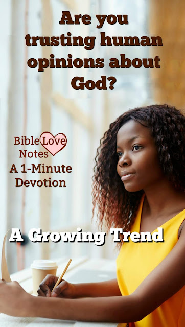 Many people are trusting modern Bible teachers, friends, and family to define appropriate morals. This 1-minute devotion explains that there is only one fully reliable source.  #BibleLoveNotes #Bible #Devotions