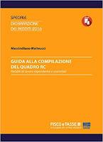 Guida alla compilazione del Quadro RC: Redditi di lavoro dipendente e assimilati