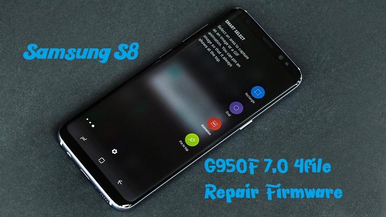 Samsung S8 G950F 7 0 4file Repair Firmware | PiratesGSMKing