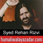 https://humaliwalaazadar.blogspot.com/2019/09/syed-rehan-rizvi-nohay-2020.html