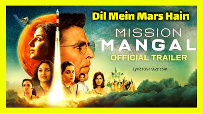 Dil Mein MARS hain - Mission Mangal | Akshay Kumar