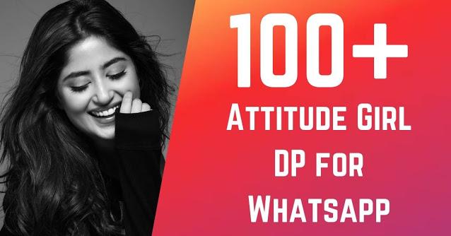100+ Attitude Girl DP for Whatsapp