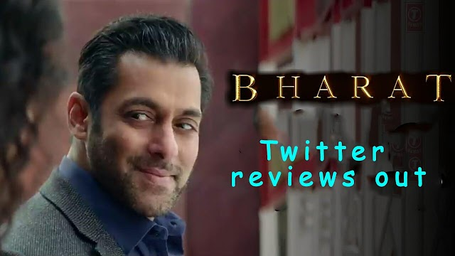 Twitter reviews of Salman Khan's Bharat - Fans gone crazy 5/5*