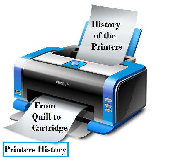 history of the printing, evolution of printers