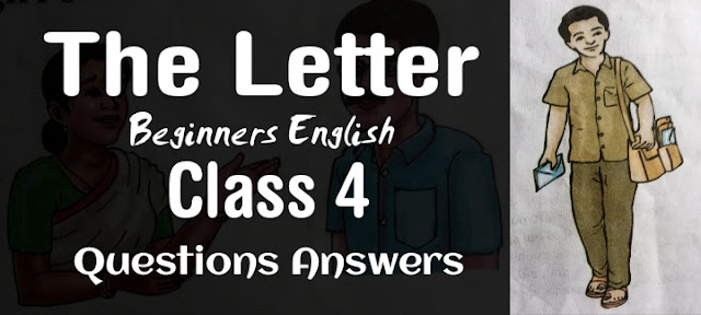 The Letter Class 4 Beginners English Questions Answers SCERT