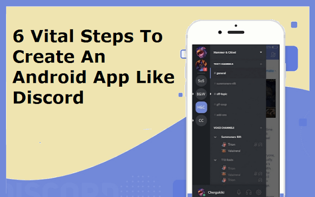 6 Vital Steps To Create An Android App Like Discord