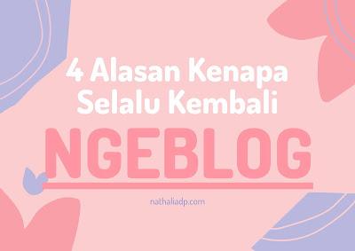 alasan kembali ngeblog