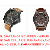 Inilah Model Jam Tangan Curren Khusus Pria yang Terbaik dan Terlaris