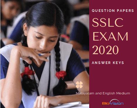 SSLC EXAM 2020 - QUESTION PAPERS AND ANSWER KEYS - ENGLISH AND MALAYALAM MEDIUM