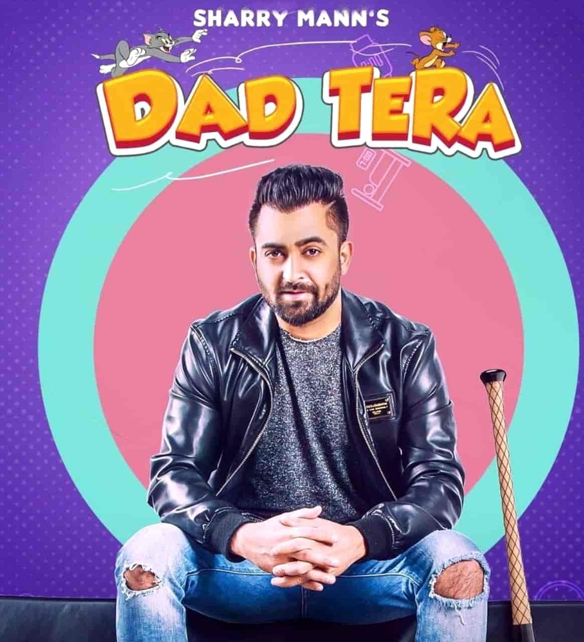 Dad Tera Punjabi Song Lyrics Sharry Maan