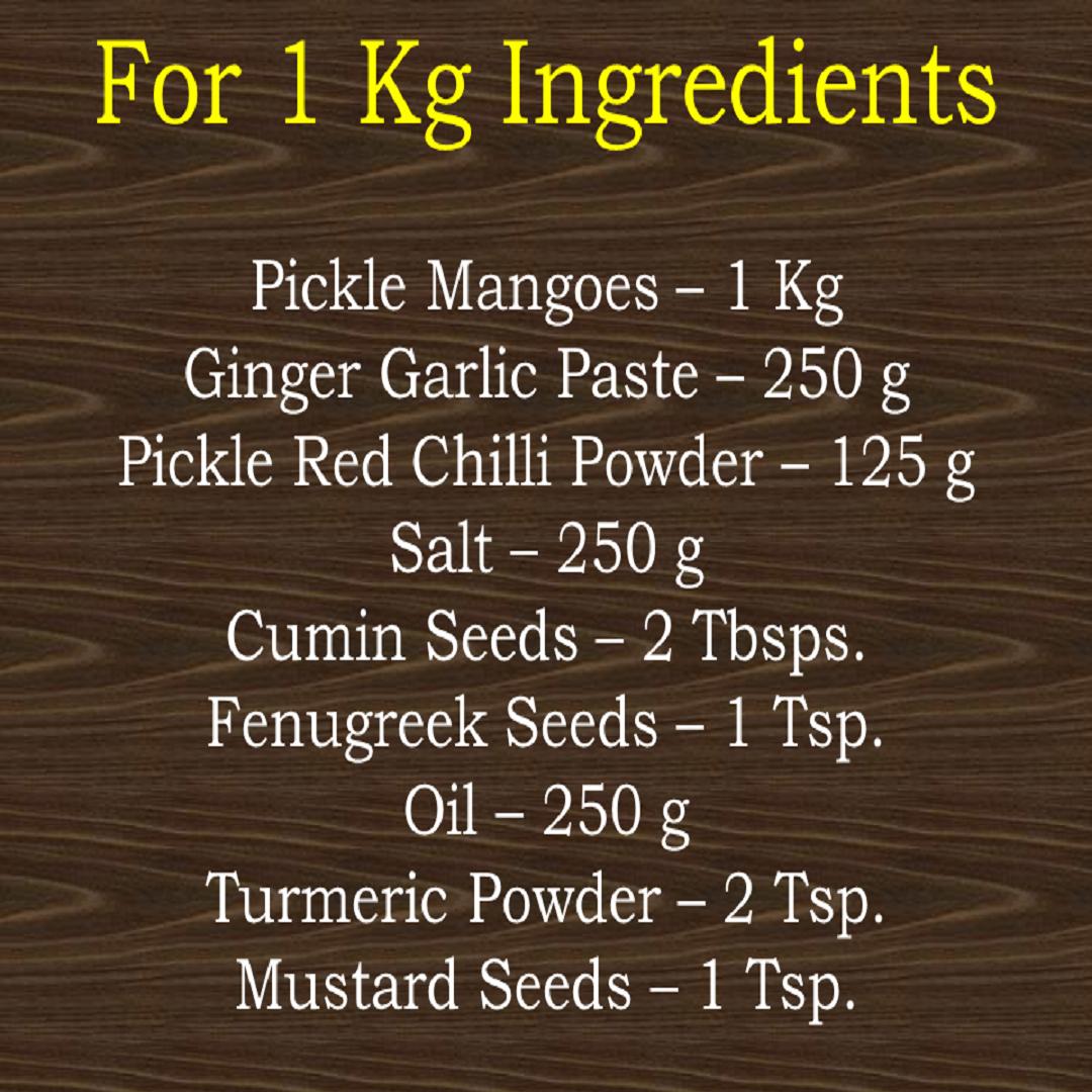 mango pickle for 1 Kg special desi recipes