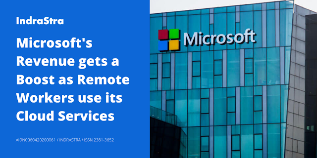 Microsoft's Revenue gets a Boost as Remote Workers use its Cloud Services